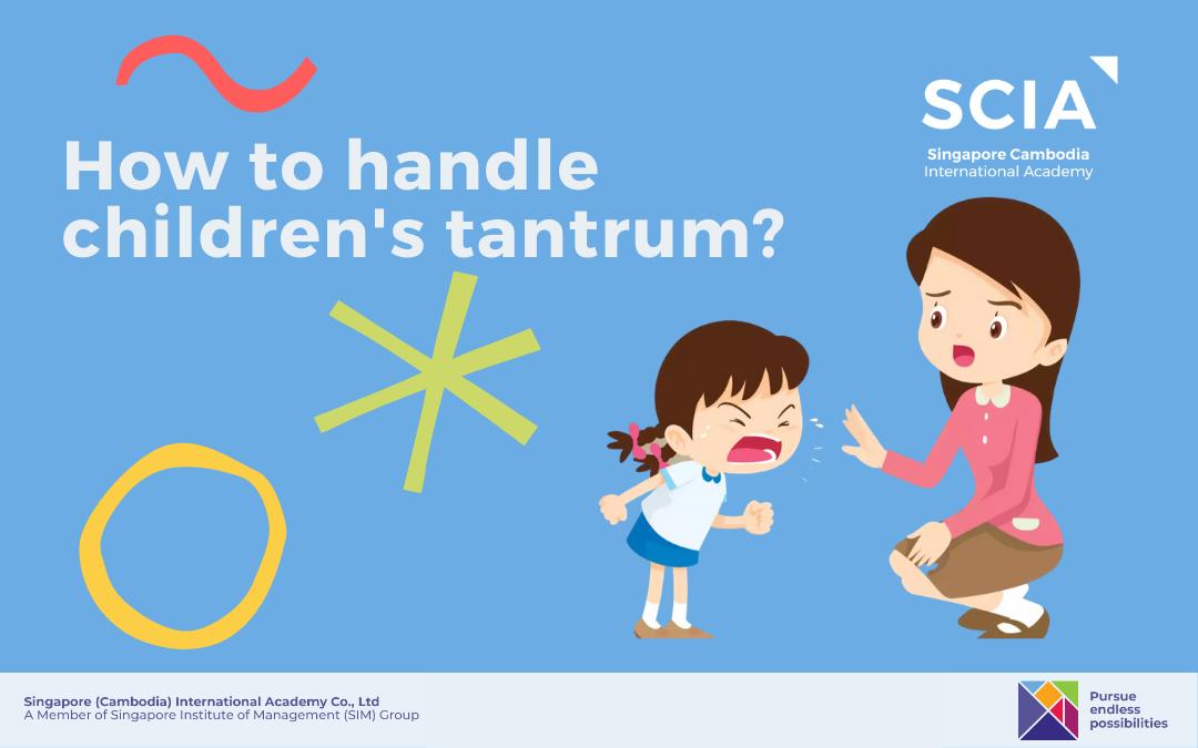 How to Handle Children's Tantrums?